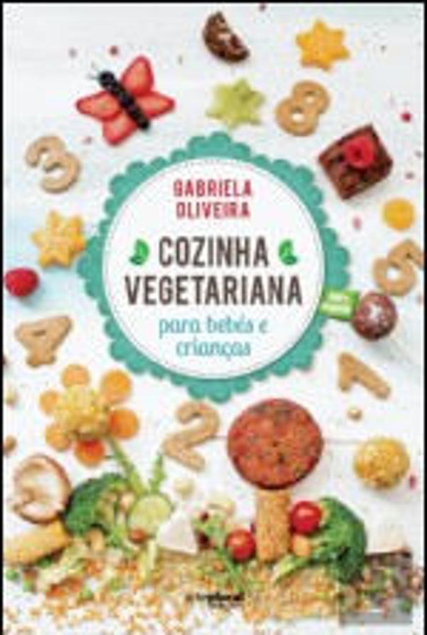 Livro Cozinha Vegetariana para Bebés e Crianças