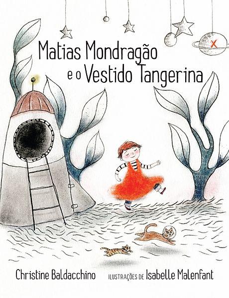 Livro Matias Mondragão e o Vestido Tangerina