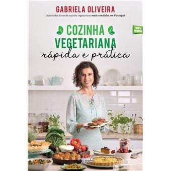 Livro Cozinha Vegetariana Rápida e Prática